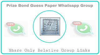 Prize Bond Guess Paper Whatsapp Group Links - Group Links