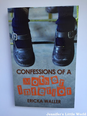 Book review - Confessions of a Mother Inferior - Ericka Waller