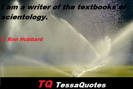 L Ron Hubbard Quotes   L Ron Hubbard Quotes