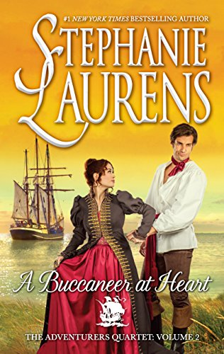 A Buccaneer at Heart (The Adventurers Quartet-HC Library Edition) by Stephanie Laurens