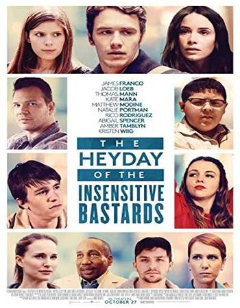 Poster Of Hollywood Film Watch Online The Heyday of the Insensitive Bastards 2017 Full Movie Download Free Watch Online 300MB