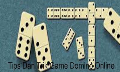 Tips Dan Trik Game Domino Online