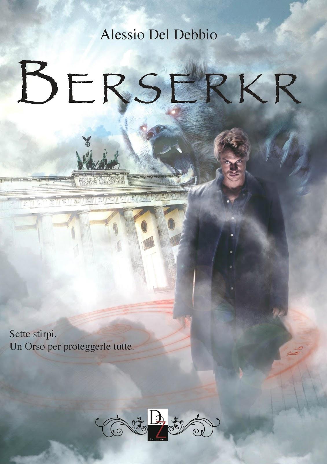 Berserkr di Alessio Del Debbio