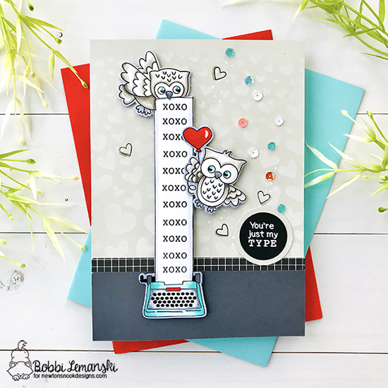 You're just my type by Bobbi features Love Owl-ways, My Type, and Tumbling Hearts by Newton's Nook Designs; #newtonsnook
