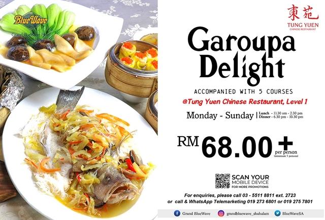 Promosi GAROUPA DELIGHT Di Tung Yuen Chinese Restaurant