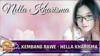 Nella Kharisma - Kembang Rawe Mp3