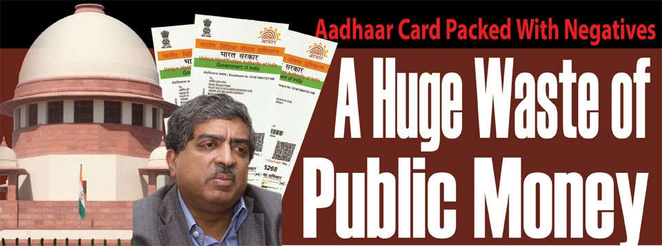 5483 - Aadhaar Card Packed With Negatives : A Huge Waste of Public Money - Chauthi Duniya