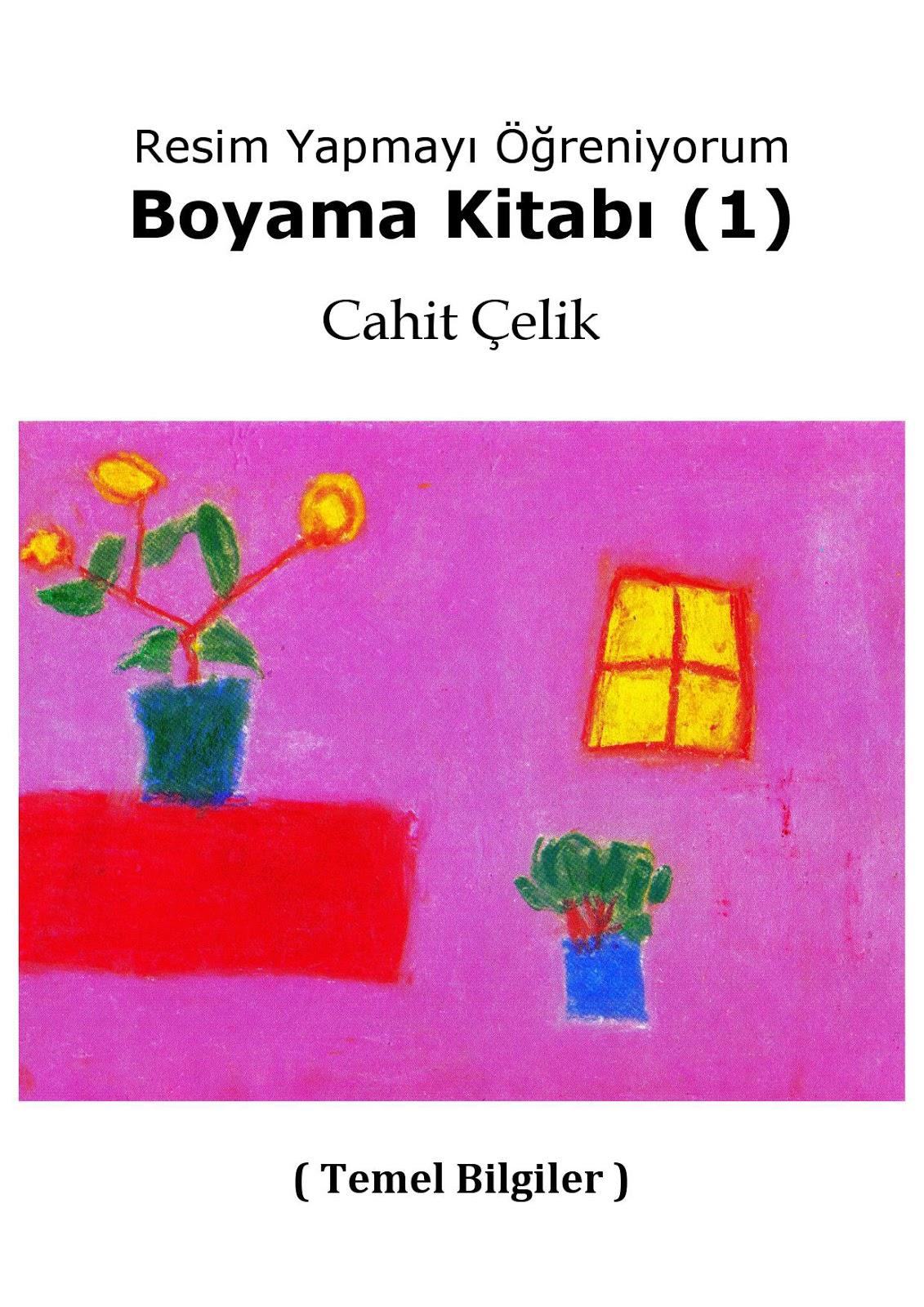 Resim Yapmayi Ogreten Boyama Kitabi 1 Haziran 2011