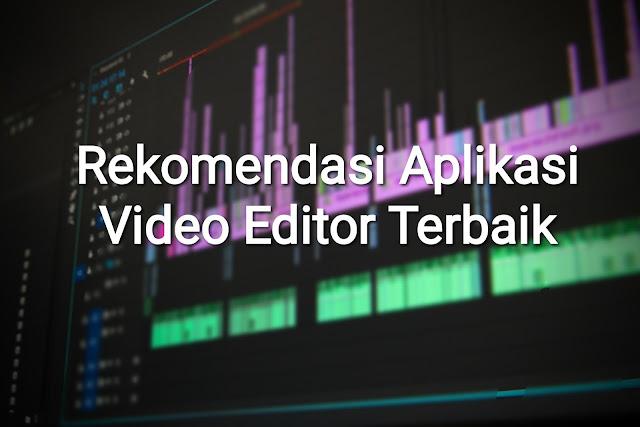 aplikasi editor video terbaik 2018