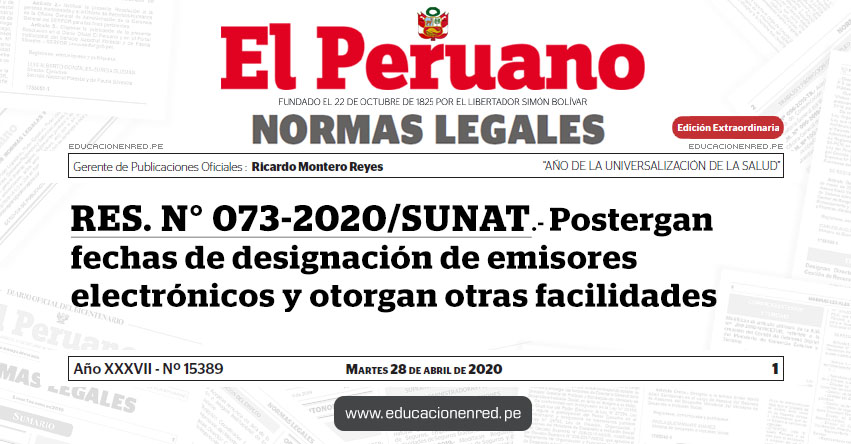 RES. N° 073-2020/SUNAT.- Postergan fechas de designación de emisores electrónicos y otorgan otras facilidades