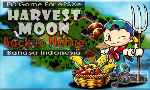 Download PC Game Harvest Moon Back To Nature Bahasa Indonesia by Sharehovel