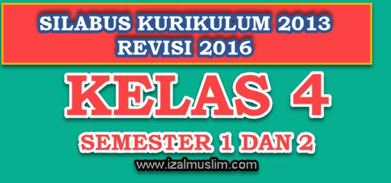 Silabus Tematik Terpadu Kelas 4 Semester 1 Dan 2 Kurikulum 2013 Revisi 2016 Dokumen Kurikulum 2013 Revisi Terbaru