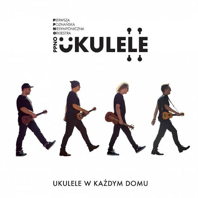 Dość osobliwe rekomendacje - Pierwsza Poznańska Niesymfoniczna Orkiestra Ukulele