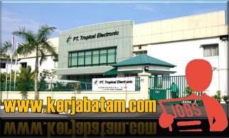 Lowongan Kerja Batam Tropical Electronic