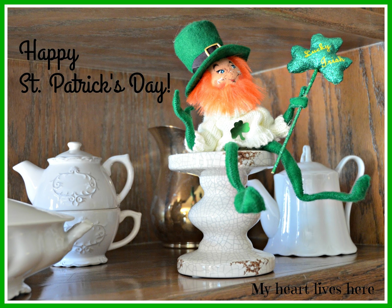 Happy St. Patrick's Day! - My Heart Lives Here