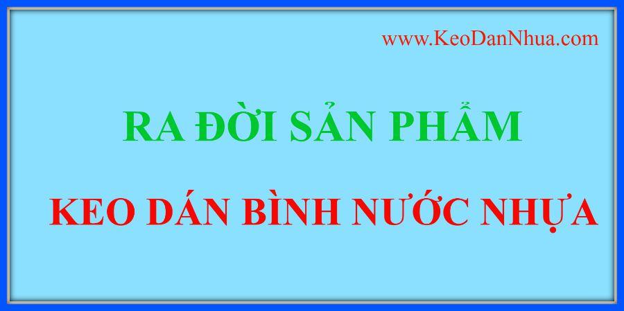 ra-doi-KEO-DAN-BINH-nuoc-nhua-de-khoi-nghiep-KINH-DOANH-lai-cao