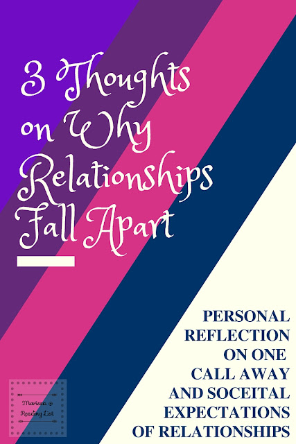 3 Thoughts on Why Relationships Fall Apart a Reflection from One Call Away