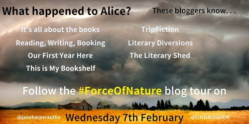 #BlogTour - Force of Nature by Jane Harper - Reading, Writing, Booking