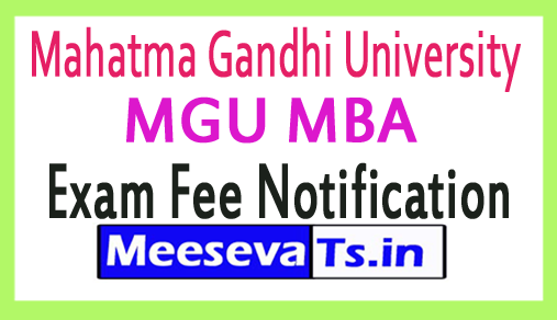 Mahatma Gandhi University MGU MBA Exam Fee Notification 2018