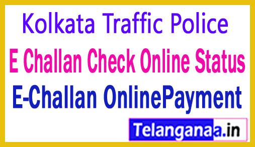 Kolkata Traffic Police E Challan Check Status and Payment E-Challan Online