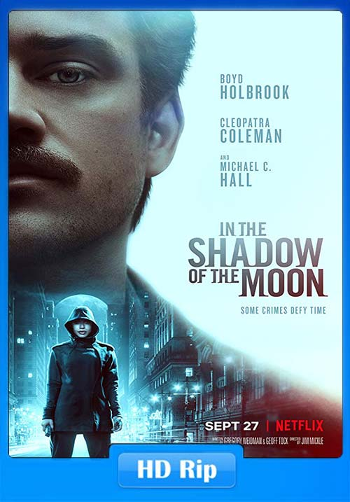 In the Shadow of the Moon 2019 720p NF WEBRip x264 | 480p 300MB | 100MB HEVC