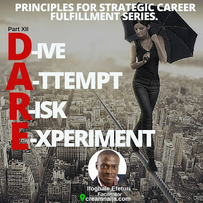 D.A.R.E! (Dive, Attempt, Risk, Experiment)!- Ifoghale Efeturi