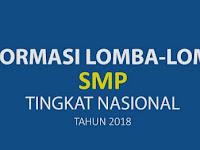 Informasi Lomba-lomba Untuk SMP Tingkat Nasional Tahun 2018