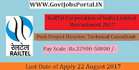 RailTel Corporation of India Limited Recruitment 2017– 50 Project Director, Technical Consultant