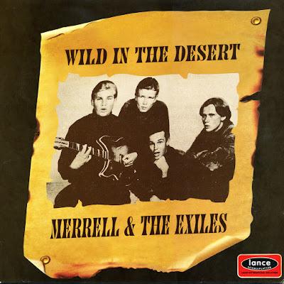 Merrell & The Exiles - Wild In The Desert (1964-66)