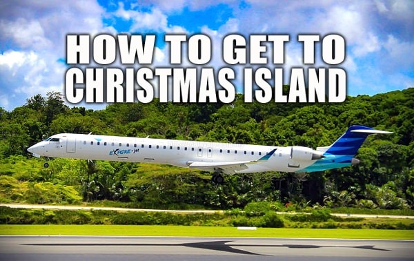 How to travel to Christmas Island