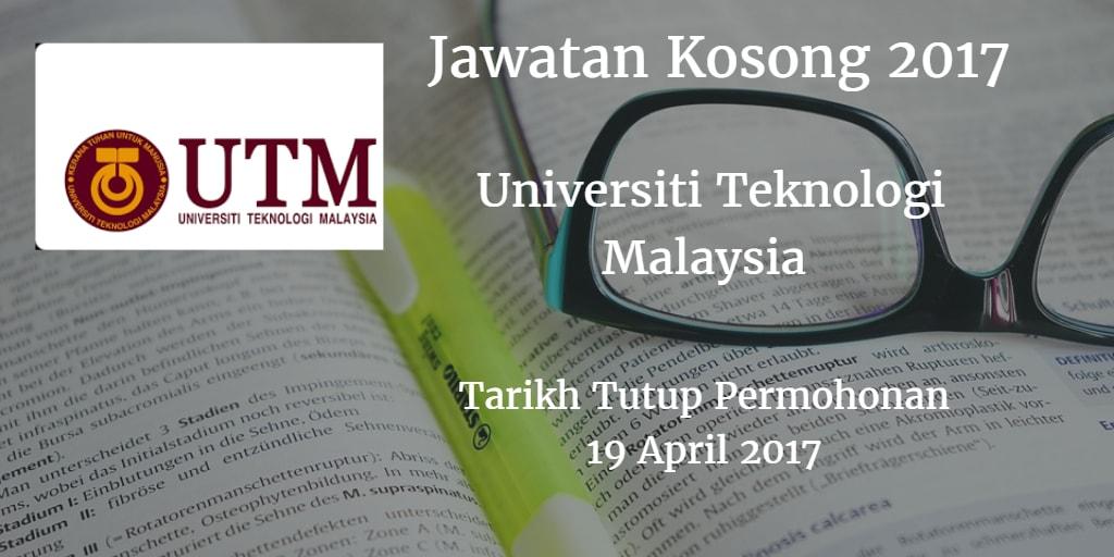 Jawatan Kosong UTM 19 April 2017
