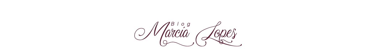 Blog Marcia Lopes