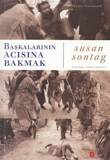 Susan Sontag - Başkalarının Acısına Bakmak