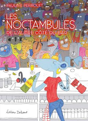 Couverture de Les Noctambules de Pauline Perrolet chez Delcourt