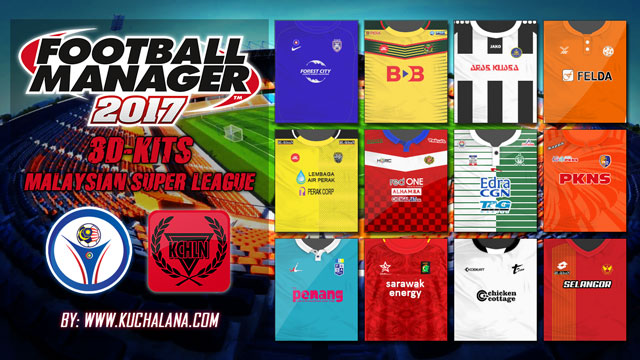Malaysia Super League 3D Kits Packs for Football Manager 2017