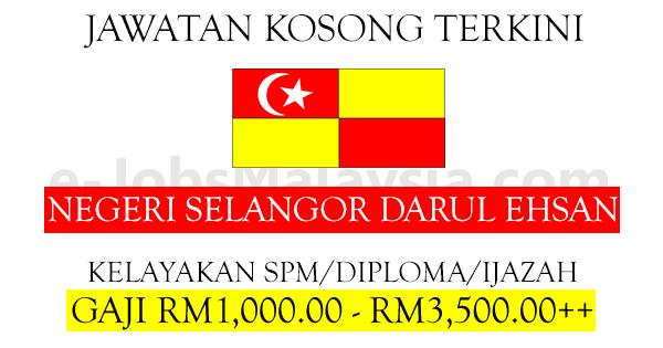 Pengambilan Jawatan Kosong Terkini Di Negeri Selangor