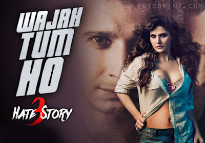 Wajah Tum Ho - Hate Story 3 (2015)