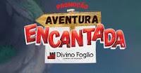 Promoção Aventura Encantada Divino Fogão promodivino.com.br