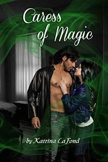 Caress of Magic - a paranormal romance book by Katrina LaFond