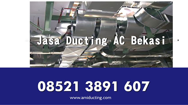 Jasa Pemasangan dan Pembuatan Ducting AC Bekasi