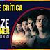 Crítica: Maze Runner: A Cura Mortal