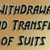Withdrawal and Transfer of Suits
