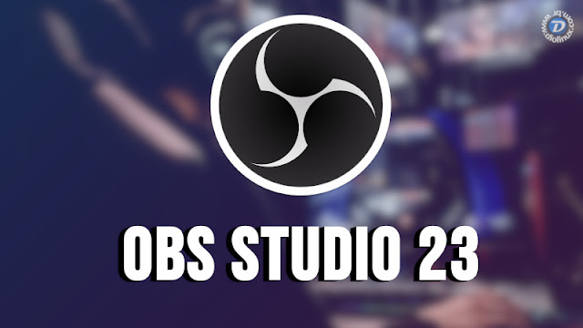 OBS Studio 23 é lançado para Linux, Windows e macOS