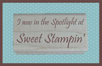 I Got Spotlighted At Sweet Stampin