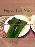 Masih setia kan mantengin aneka resep masakan nusantara di masakan Resep Masakan Pepes Teri Nasi khas Betawi nan Praktis dan Enak