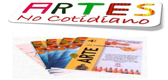BAIXE EM PDF - ARTES NO COTIDIANO ESCOLAR