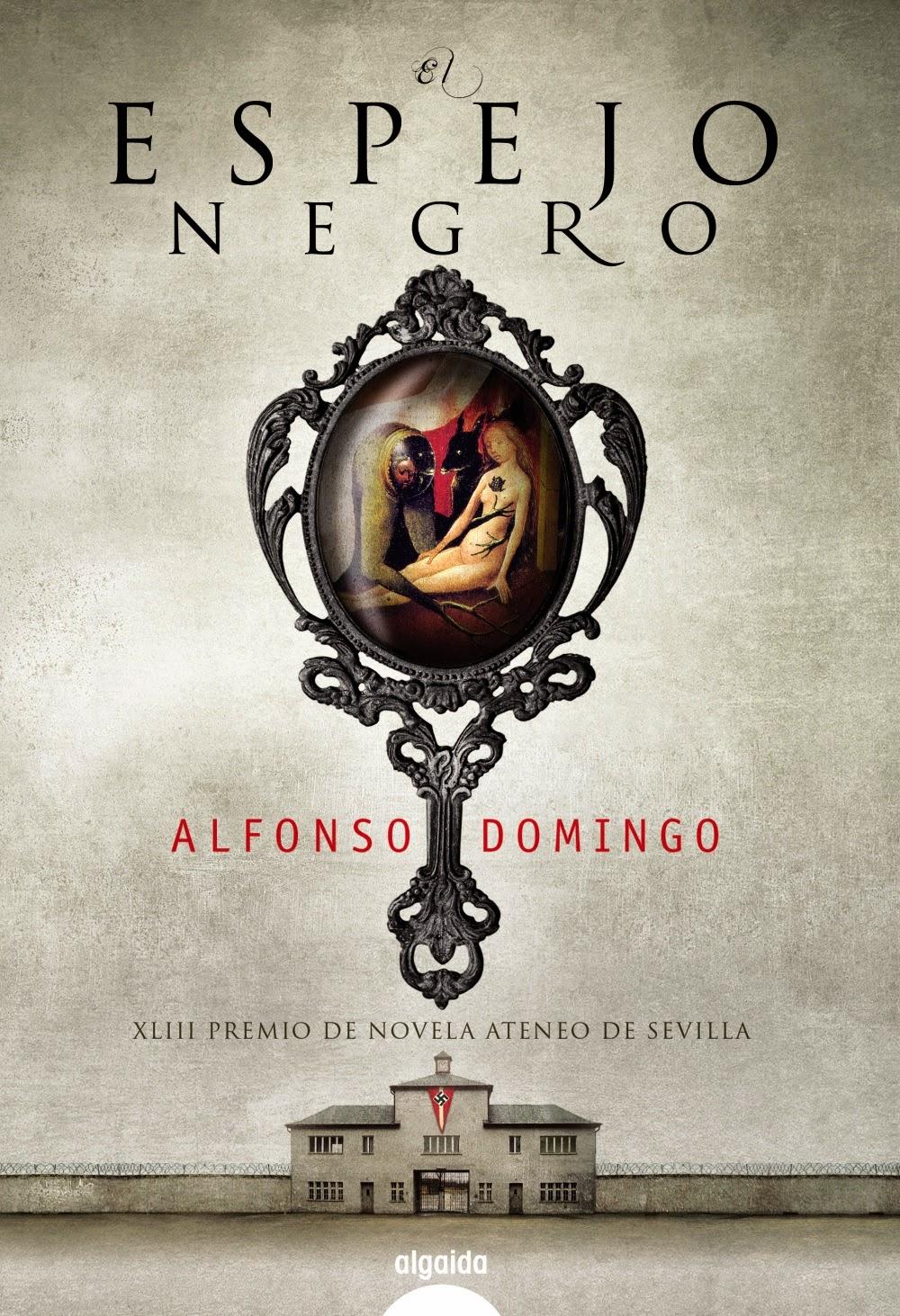 El espejo negro - Alfonso Domingo (2011)