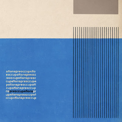 "PREOCCUPATIONS ""Memory"""