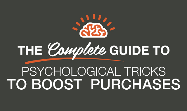 The Complete Guide To Psychological Tricks To Boost Purchases