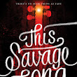 [Review: This Savage Song by Victoria Schwab]